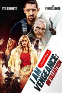 دانلود فیلم I Am Vengeance: Retaliation 2020