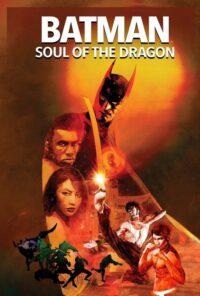 دانلود فیلم Batman: Soul of the Dragon 2021