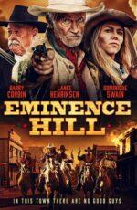دانلود فیلم Eminence Hill 2019