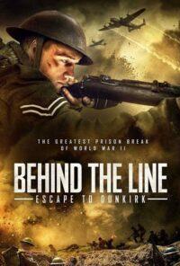 دانلود فیلم Behind the Line: Escape to Dunkirk 2020