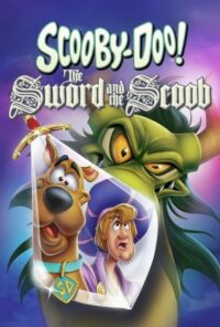 دانلود انیمیشن Scooby-Doo! The Sword and the Scoob 2021