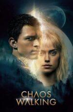 دانلود فیلم Chaos Walking 2021
