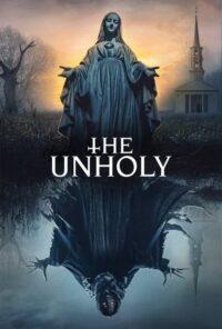 دانلود فیلم The Unholy 2021