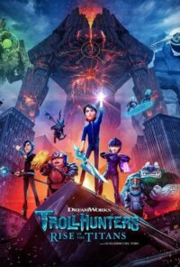دانلود انیمیشن Trollhunters: Rise of the Titans 2021